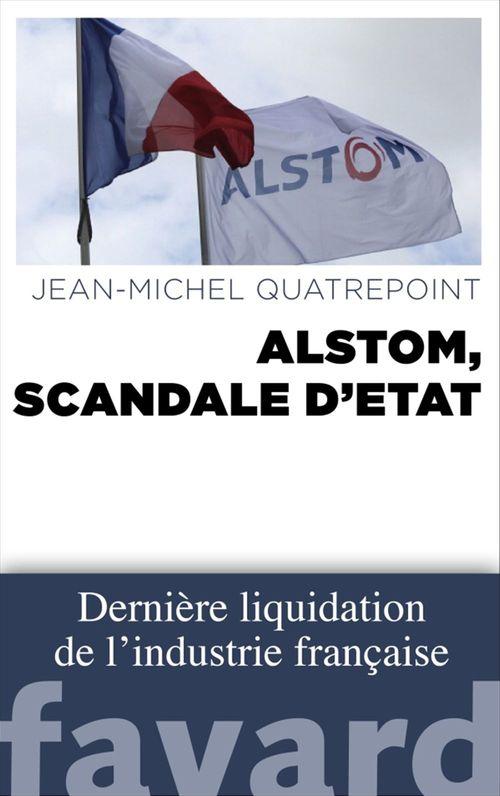 Alstom ; scandale d'état
