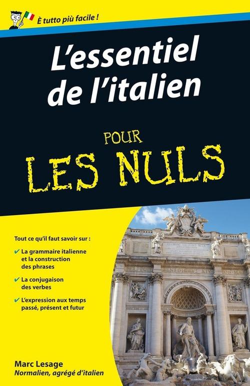 Marc LESAGE L'essentiel de l'italien Pour les Nuls
