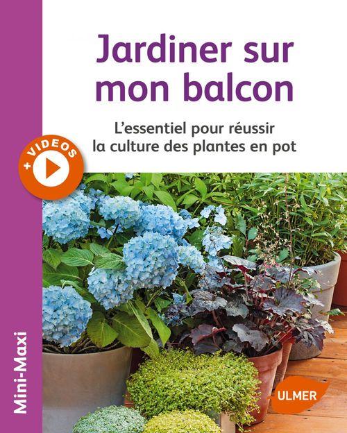 Jean-Michel Groult Jardiner sur mon balcon