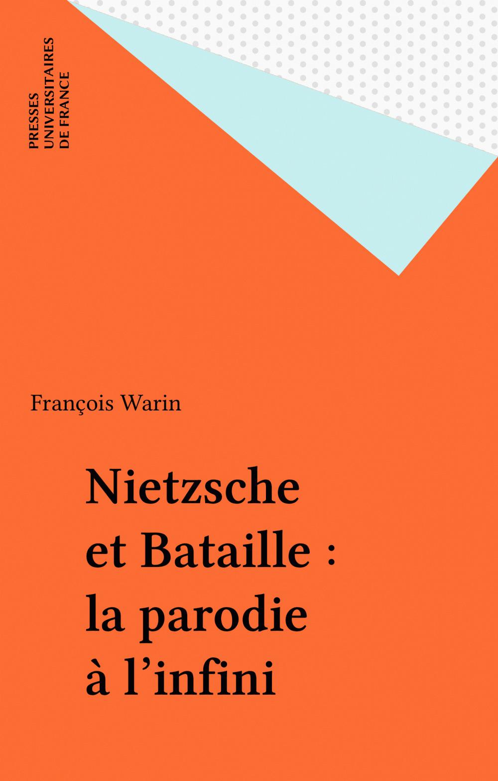Nietzsche et Bataille : la parodie à l'infini