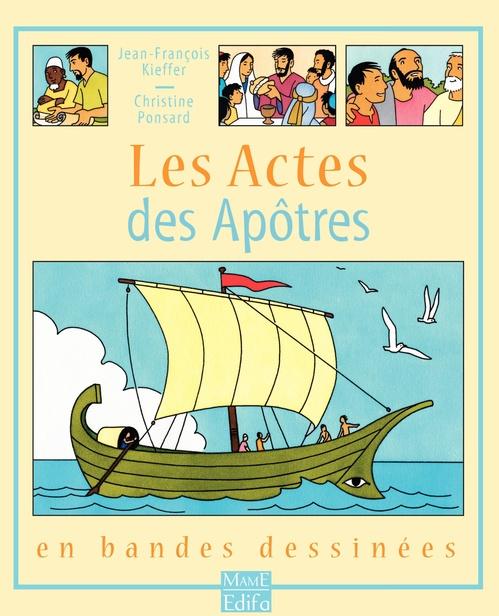 Christine Ponsard Les Actes des Apôtres - Tome 1 - Les Actes des Apôtres
