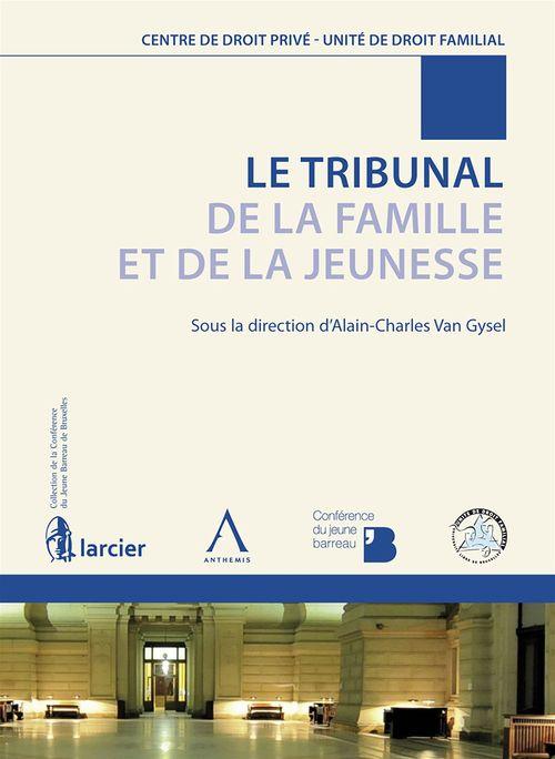 Le Tribunal de la Famille et de la Jeunesse