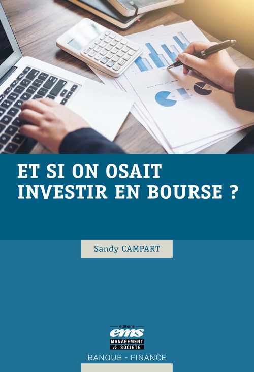 Sandy Campart Et si on osait investir en bourse ?