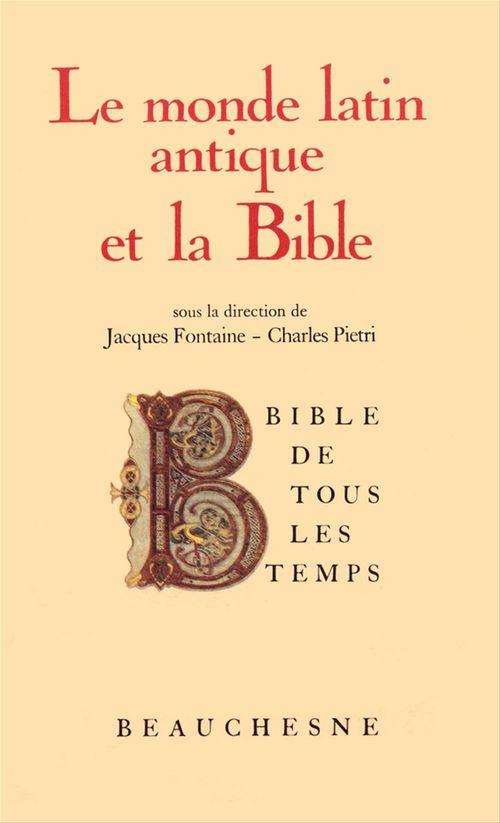 Jacques Fontaine Bible de tous les temps : Le monde latin antique et la Bible - 2