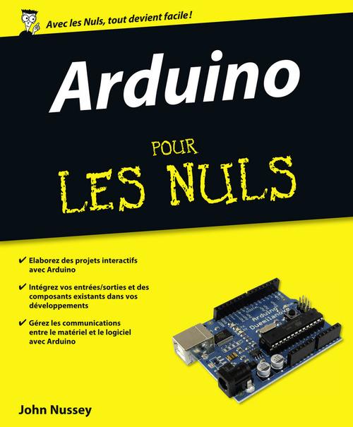 John NUSSEY Arduino Pour les Nuls