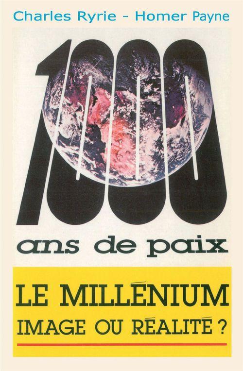 Charles Ryrie Le millénium, image ou réalité ?