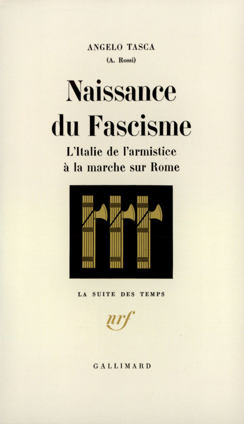 Angelo Tasca Naissance du fascisme