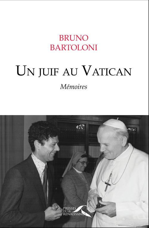 Bruno BARTOLONI Un juif au Vatican