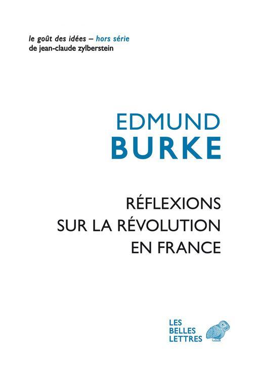Edmund Burke Réflexions sur la Révolution en France