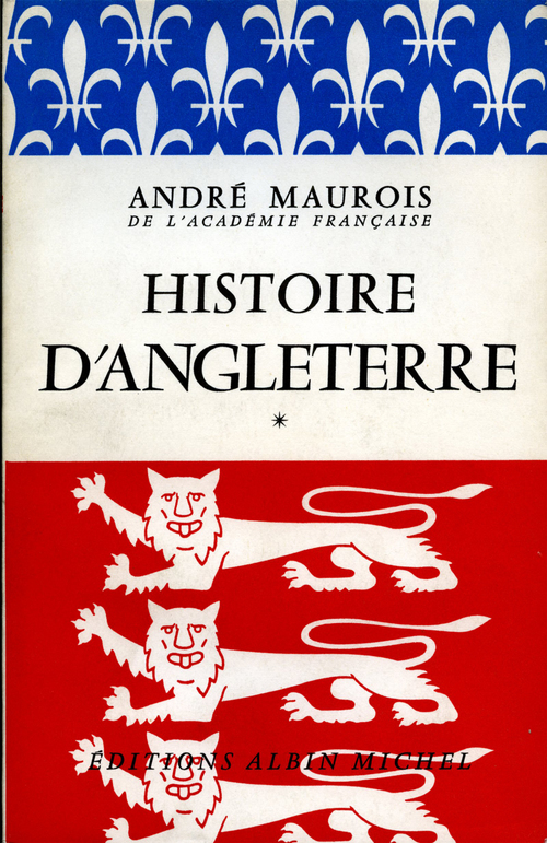 André Maurois Histoire d'Angleterre - tome 1