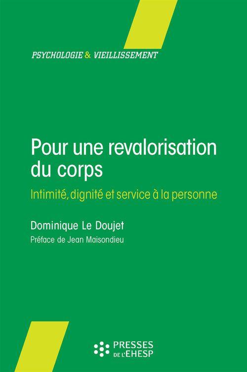 Le Doujet D Pour une revalorisation du corps : intimité, dignité et service à la personne