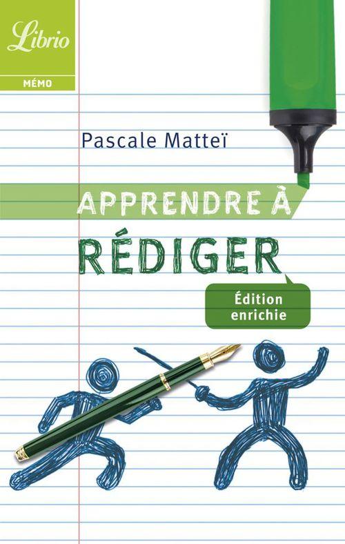 Pascale Mattéi Apprendre à rédiger