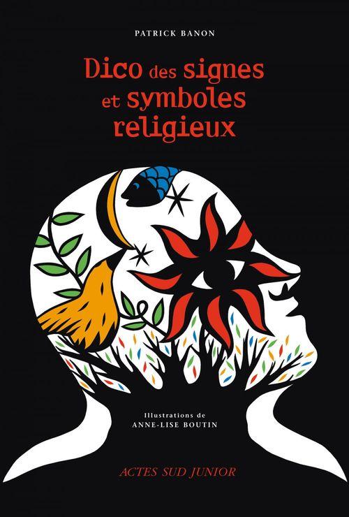 Patrick Banon Dico des signes et symboles religieux