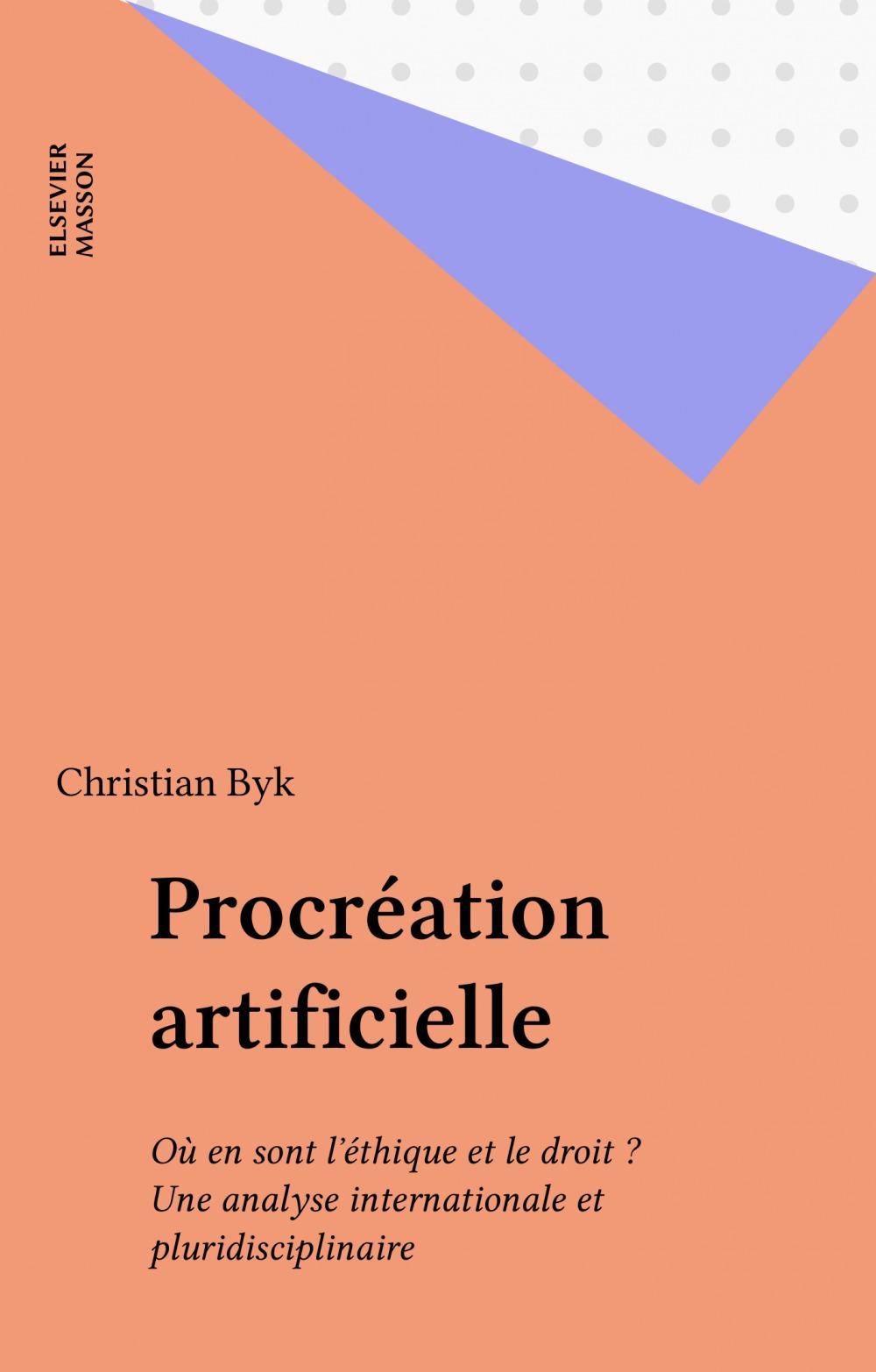Christian Byk Procréation artificielle