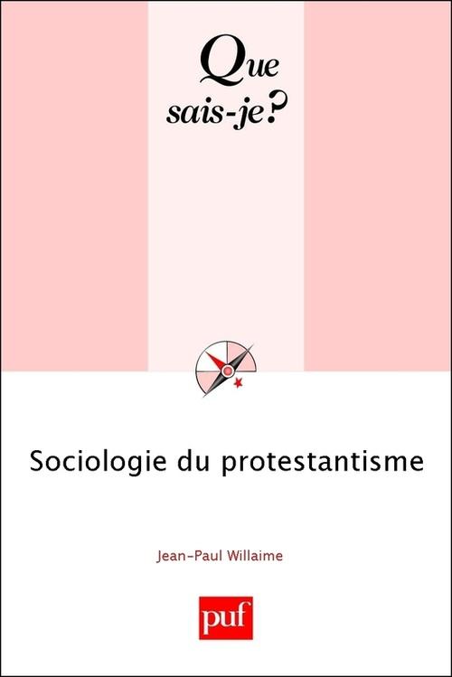 Jean-Paul Willaime Sociologie du protestantisme