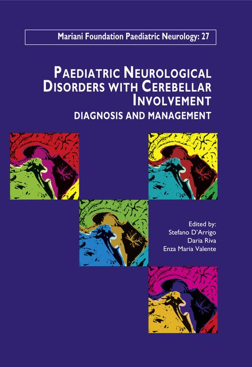 Daria Riva Paediatric Neurological Disorders with Cerebellar Involvement