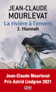 la rivi�re � l'envers t.2 ; Hannah