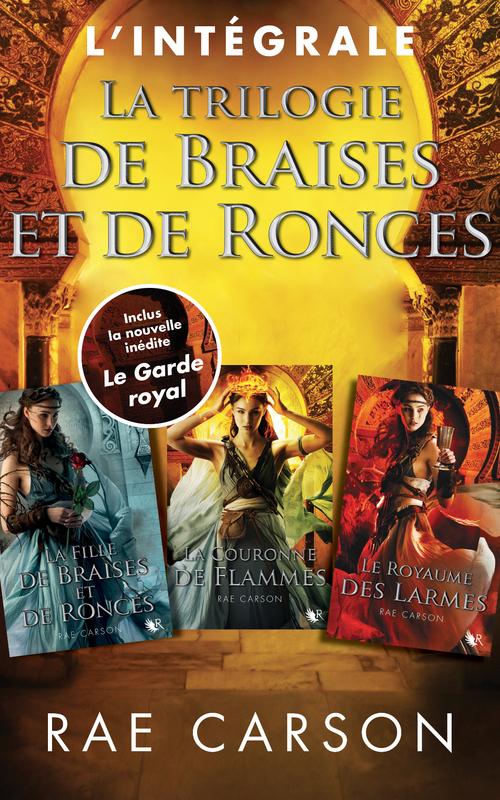Rae CARSON L'Intégrale La Trilogie de braises et de ronces - 3 Tomes et une nouvelle inédite