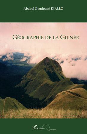 Abdoul Goudoussi Diallo Géographie de la Guinée