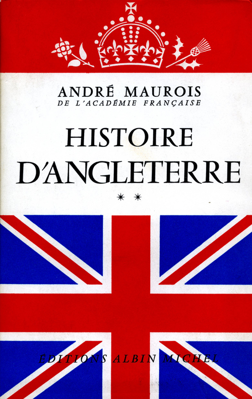 André Maurois Histoire d'Angleterre - tome 2