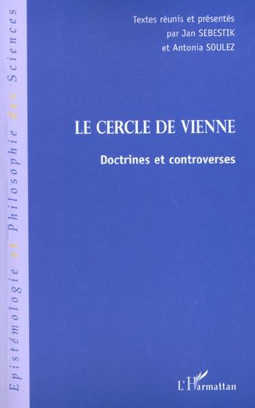 Jan Sebestik Le cercle de vienne ; doctrines et contreverses