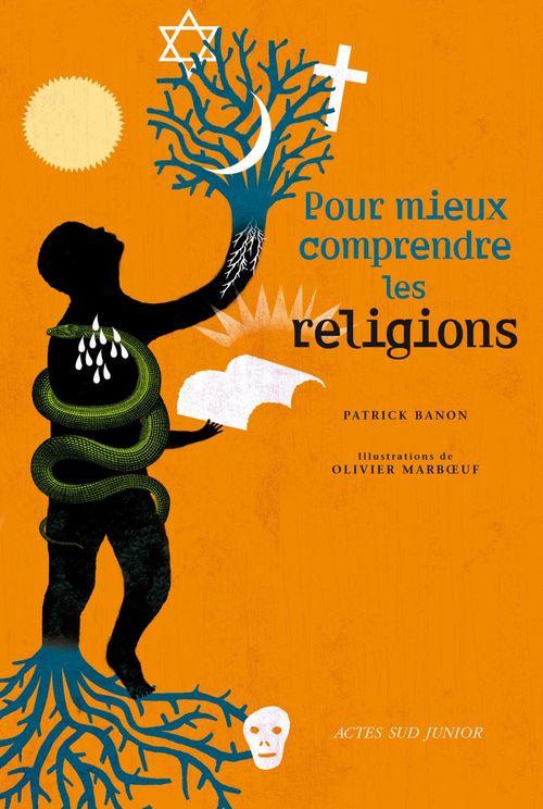 Patrick Banon Pour mieux comprendre les religions