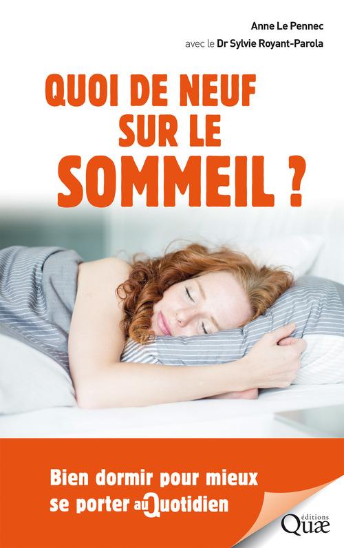 Sylvie Royant-Parola Quoi de neuf sur le sommeil ?
