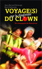 Voyage(s) sur la diagonale du clown