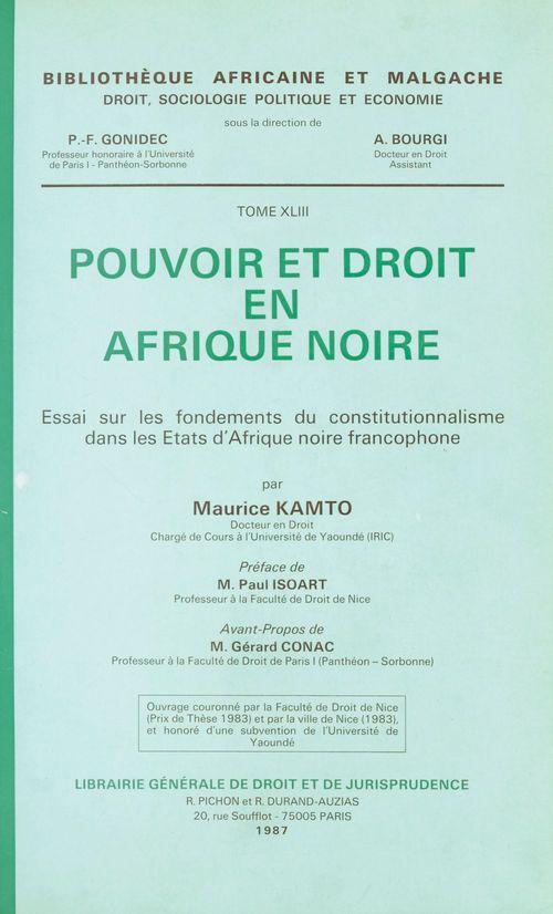 Maurice Kamto Pouvoir et droit en Afrique noire