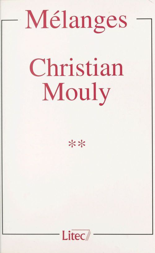 Collectif Mélanges Christian Mouly (2)