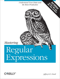 Jeffrey E.F. Friedl Mastering Regular Expressions