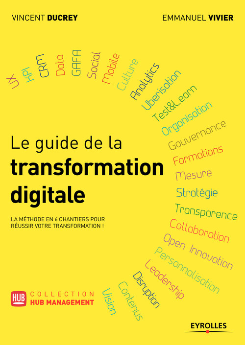 Vincent Ducrey Le guide de la transformation digitale