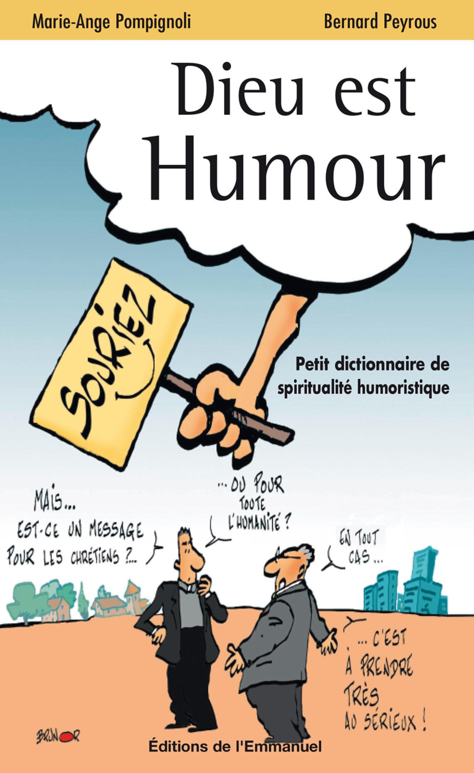 Bernard Peyrous Dieu est humour