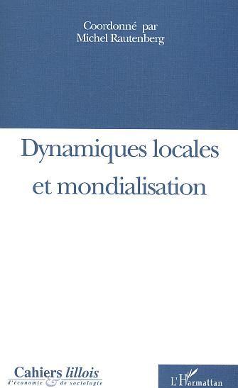 Cahiers Lillois D'Economie Et De Sociologie Cahiers lillois d'economie et de sociologie t.40 ; dynamiques locales et mondialisation
