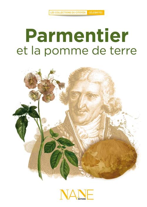 Florence Weiser Anne Muratori-Philip Racontez-moi Parmentier et la pomme de terre
