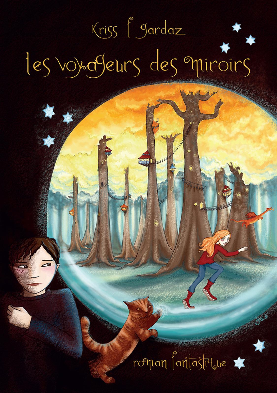 Kriss F. Gardaz Les voyageurs des miroirs