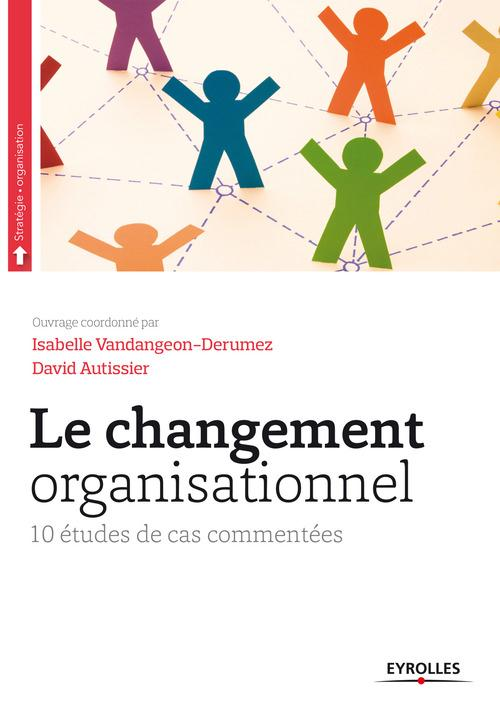 David Autissier Le changement organisationnel