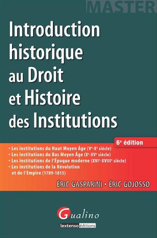 Éric Gasparini Introduction historique au droit et histoire des institutions - 6e édition
