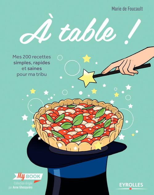 Marie de Foucault A table !