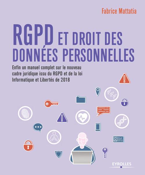 Fabrice Mattatia RGPD et droit des données personnelles