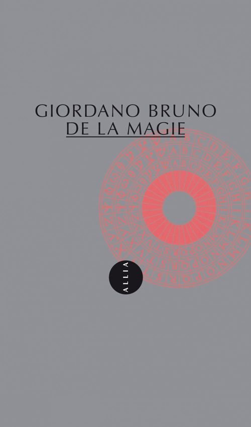 Giordano BRUNO De la magie