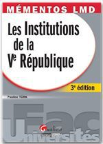 Pauline Turk Les institutions de la V République (3e édition)
