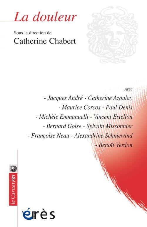 Catherine CHABERT La douleur