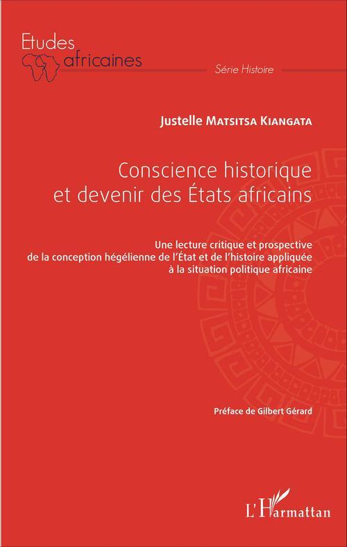 Justelle Matsitsa Kiangata Conscience historique et devenir des Etats africains