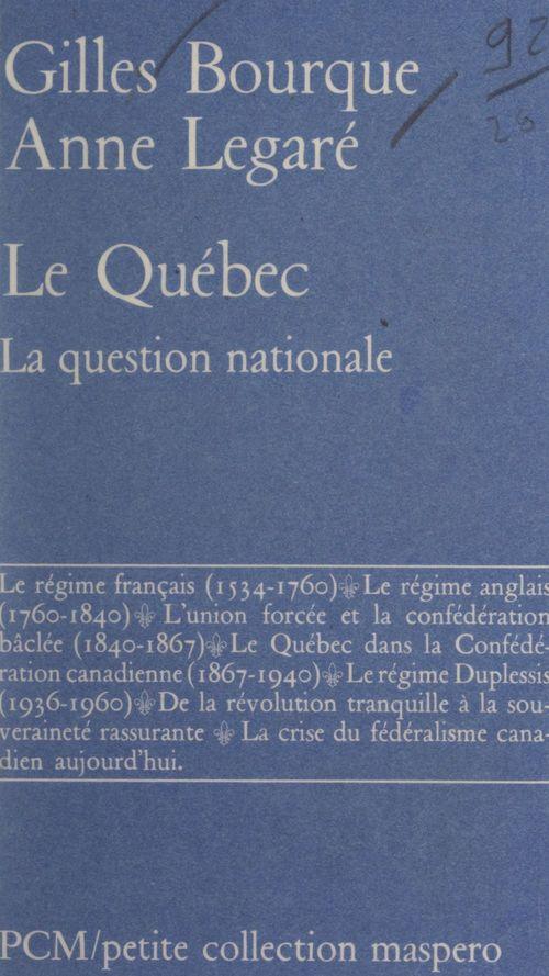Gilles L. Bourque Le Québec