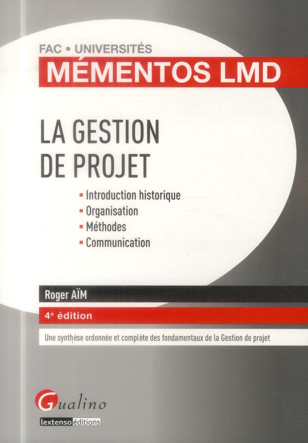 La gestion de projet (4e édition)