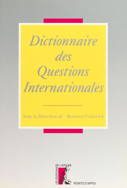 Dictionnaire des questions internationales