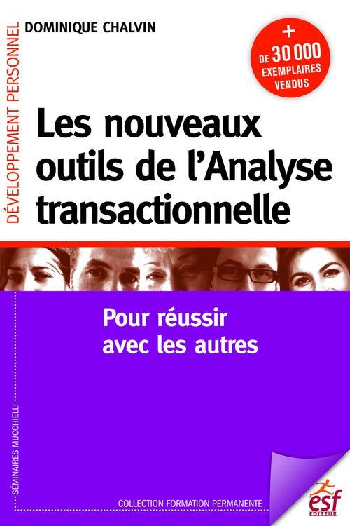 Dominique CHALVIN Les nouveaux outils de l'analyse transactionnelle