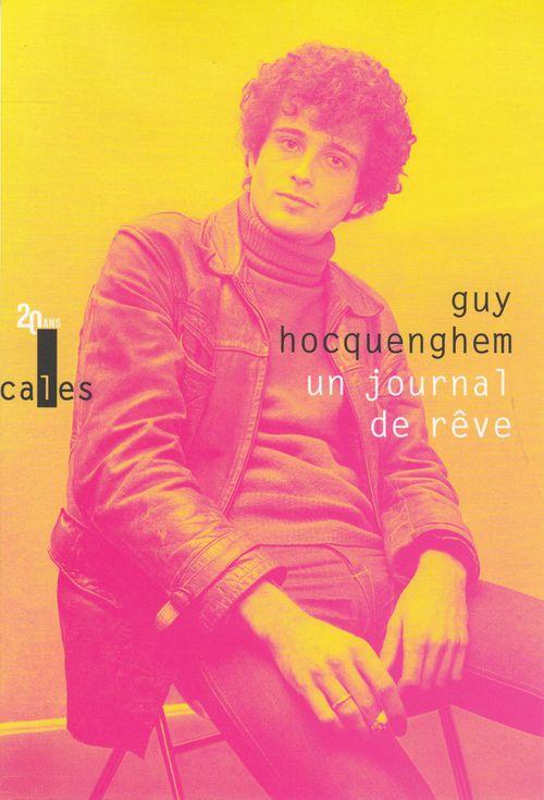 Guy Hocquenghem Un journal de rêve. Articles de presse (1970-1987)