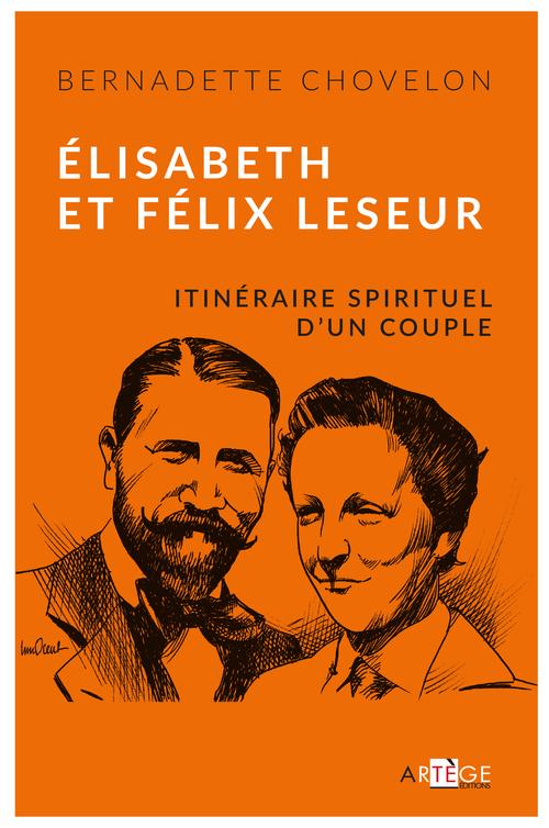 Bernadette Chovelon Élisabeth et Félix Leseur